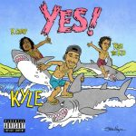 Kyle – YES! Ft. Rich The Kid & K Camp