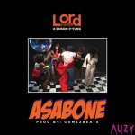 Lord Paper – Asabone Ft. Bosom P-Yung