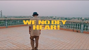 VIDEO: M.anifest – We No Dey Hear ft. Kelvyn Boy, Kel-P mp4 video