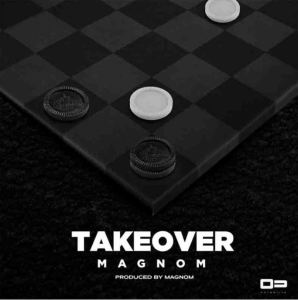 Magnom – Take Over (Prod. by Magnom)