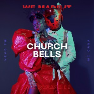 Mi Casa – Church Bells mp3