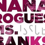 Nana Rogues Ft. Ms Banks – Issues