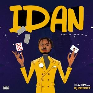 Oladips ft. DJ Instinct – Idan mp3 download