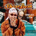 [Music] Bobby Jazx Ft. Zlatan Ibile – Show Dem (Prod By Rexxie)