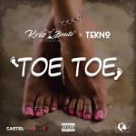 Krizbeatz feat. Tekno – Toe Toe