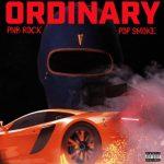 PnB Rock Ft. Pop Smoke – Ordinary