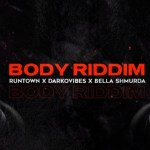 Runtown Ft. Bella Shmurda & Darkovibes – Body Riddim