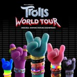ALBUM: Various Artistes – Trolls: World Tour