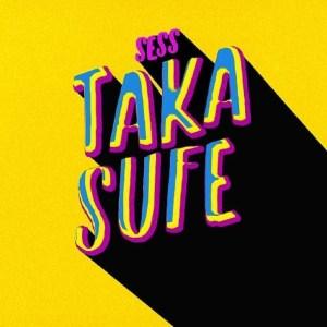 Sess – Taka Sufe mp3