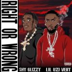Shy Glizzy – Right Or Wrong Ft. Lil Uzi Vert