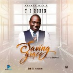 TJ Robin – Saving Grace