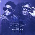 Toni Braxton – Do It (Remix) Ft. Missy Elliott