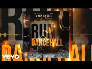 Vybz Kartel – Run Dancehall Ft Lisa Mercedez