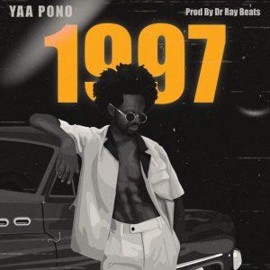Yaa Pono – 1997 (Prod by Dr Ray)