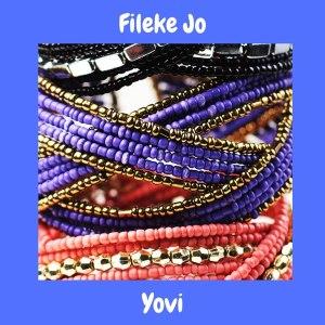 Yovi – Fileke Jo mp3 audio song
