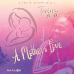 Teejay – A Mothers Love