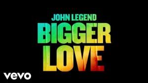 John Legend – Bigger Love mp3 download