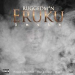 Ruggedman – Eruku (Smoke)