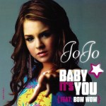 JoJo Ft. Bow Wow – Baby It's You