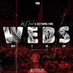 Kizz Daniel – WEBS (Why E Be Say)