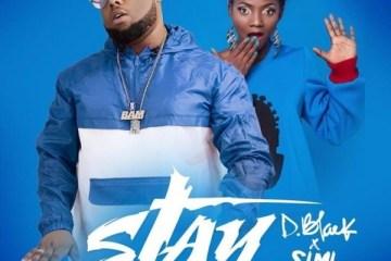 D-Black – Stay Ft. Simi