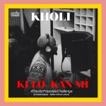 Kholi – Ki Lo Kan Mi