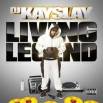 DJ Kay Slay – Living Legend Ft. Jadakiss, Queen Latifah & Bun B