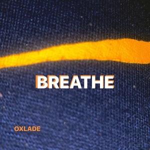 Oxlade – Breathe (Interlude)