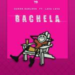 Queen Darleen – Bachela Ft. Lava Lava