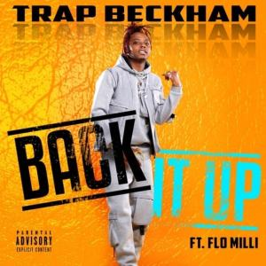 Trap Beckham – Back It Up Ft. Flo Milli