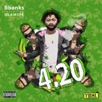 BBanks – 420 ft. Olamide