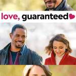 MOVIE: Love, Guaranteed (2020)