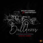 [MP3 & MP4] Xploit Comedy – Bulldozer (Cover)