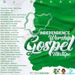 DJ Donak – Independence Worship Gospel Mix