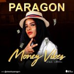 Paragon – Money vibe