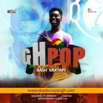 Dj Drastic GH – Ghana Pop Bash Mix