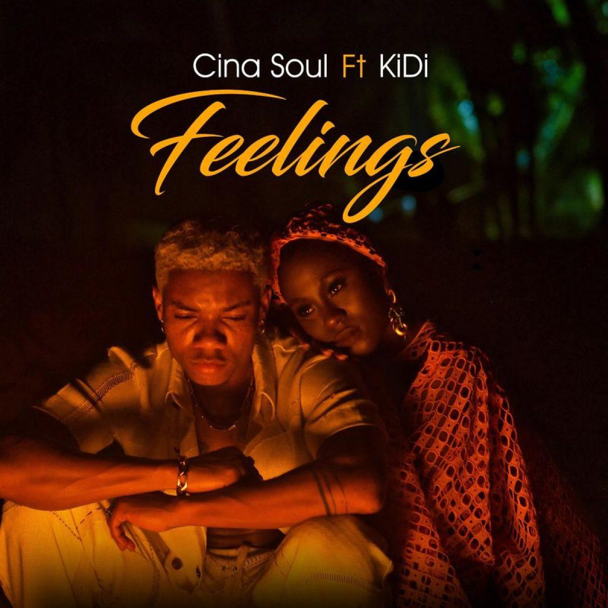 Cina Soul – Feelings Ft. KiDi