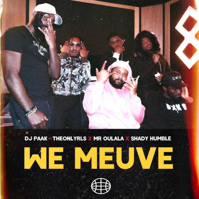 vDJ Paak - We Meuve Ft TheOnlyRLS, Mr Oulala & Shady Humble