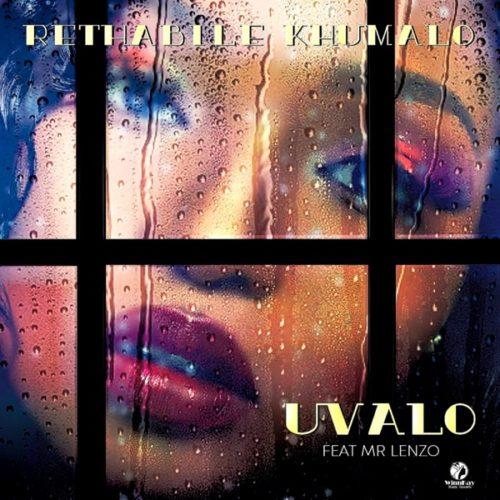 Rethabile Khumalo – Uvalo ft. Mr Lenzo
