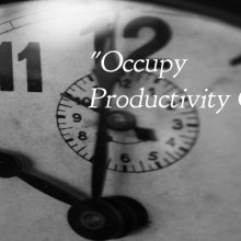 Occupy Productivity Culture