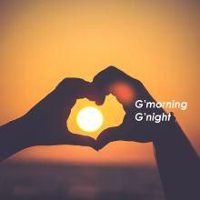 G'morning G'night