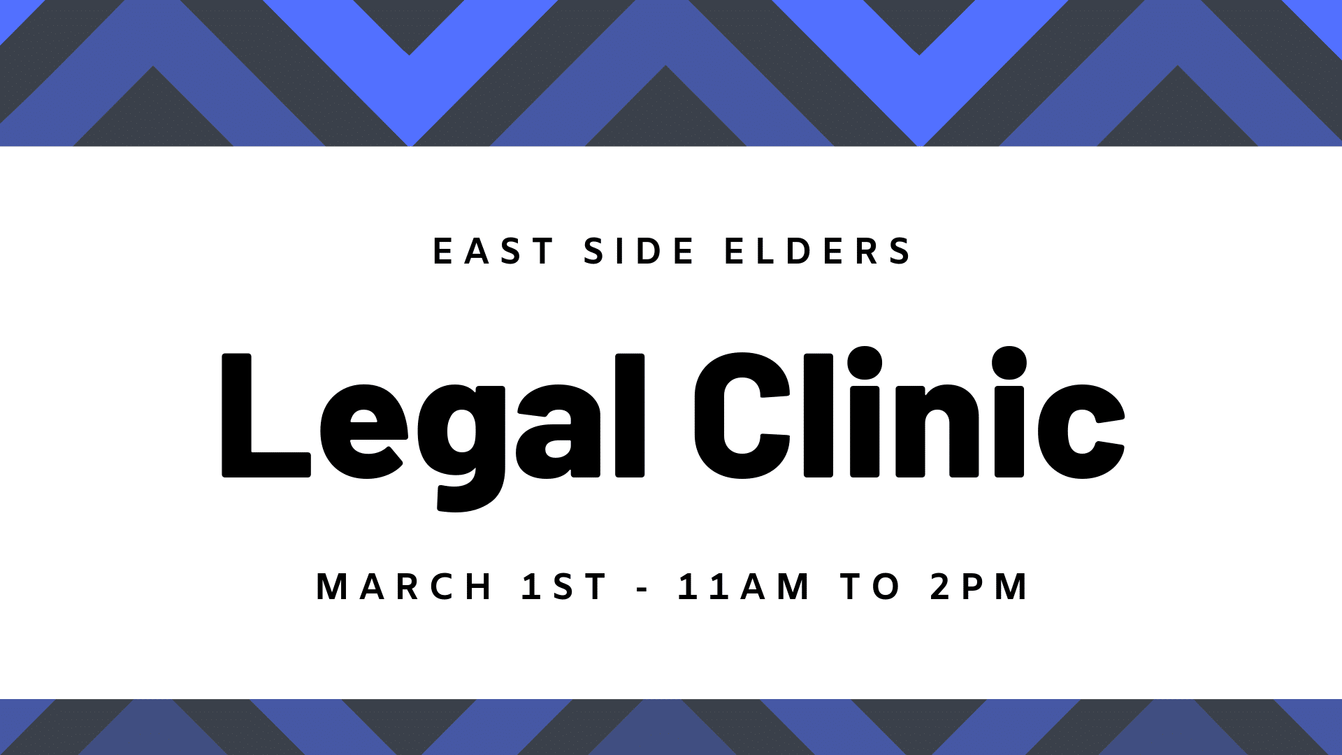 Blue geometric design. Text reads: East Side Elders. Elder Fest. March 1st - 11am to 2pm