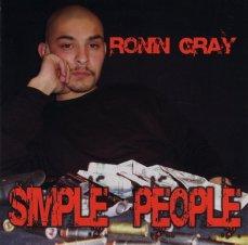 Ronin Gray Simple People