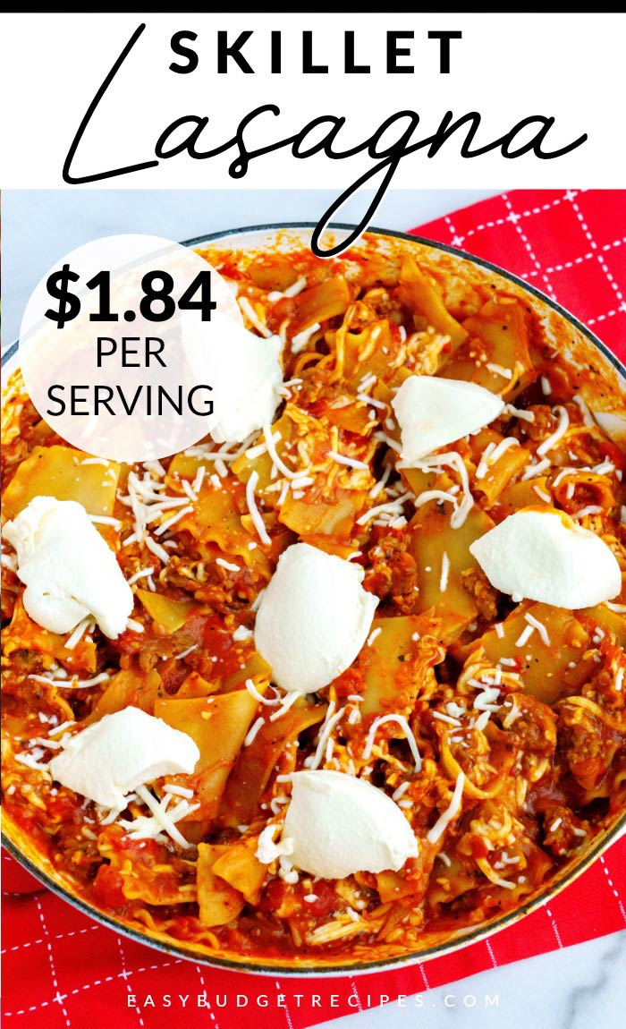 This Skillet Lasagna recipe is an economical family dinner that is both cheaper and easier to make than the original! It serves 6 and costs $11.02 to make. That's just $1.84 per serving!