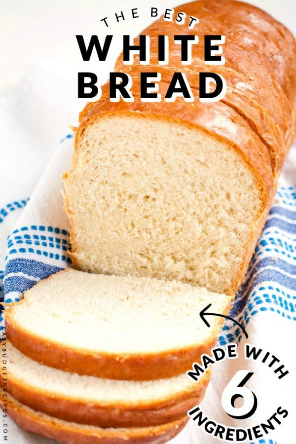 Finished Homemade White Bread recipe with text overlay for social media.