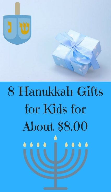 Here are 8 Hanukkah themed gift ideas for kids that cost about $8.00. Fun ideas for families on a budget!