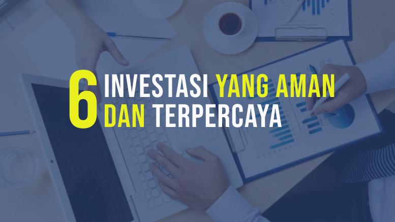 Investasi yang aman dan terpercaya