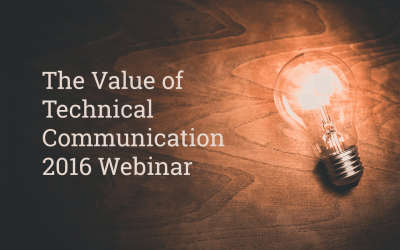 Webinar: The Value of Technical Communication 2016 Report