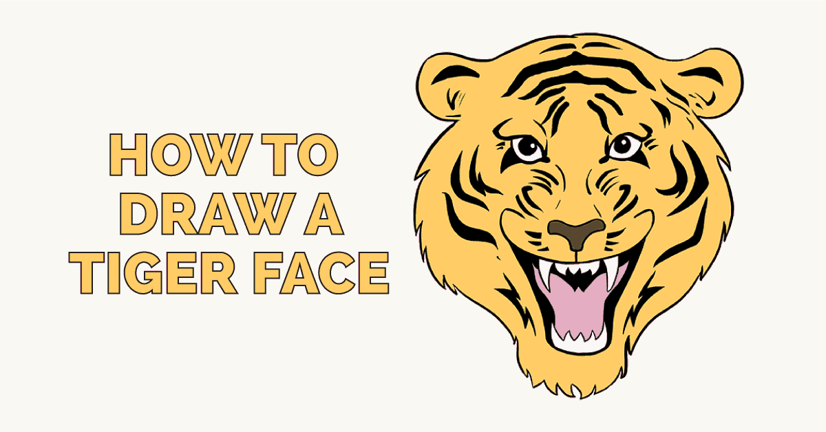 How To Draw A Tiger Face In A Few Easy Steps Easy Drawing Guides