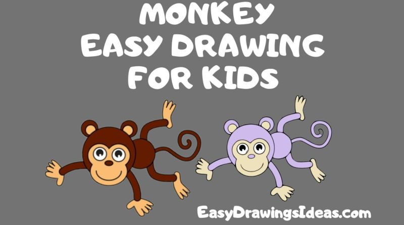 How To Draw A Monkey For Kids Step By Step For Kids 2020 Easy Drawings Ideas